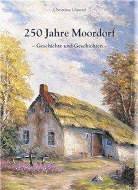 Buch 250 Jahre Moordorf